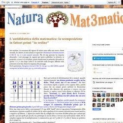 """Natura Matematica: L'antididattica della matematica: la scomposizione in fattori primi """"in ordine"""""""