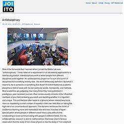 Antidisciplinary - Joi Ito's Web