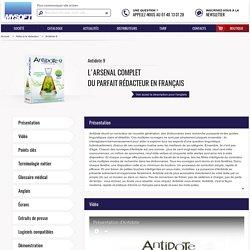 Antidote : L'arsenal complet du parfait rédacteur en français