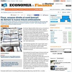 Fisco, accesso diretto ai conti bancari: da domani la nuova misura antievasione - Economia e Finanza con Bloomberg