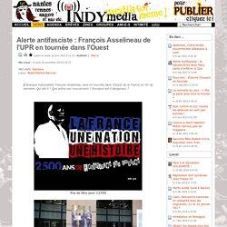 Alerte antifasciste: François Asselineau de l'UPR en tournée dans l'Ouest