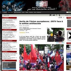 Sortie de l'Union européenne : ERTV face à la sottise antifasciste
