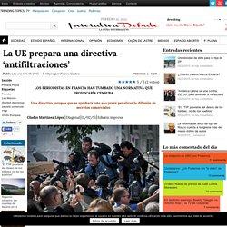 La UE prepara una directiva 'antifiltraciones'