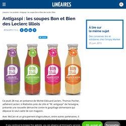 Antigaspi : les soupes Bon et Bien des Leclerc lillois / Les produits - Linéaires