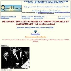 DES INVENTEURS DE SYSTEMES ANTIGRAVITATIONNELS ET MAGNETIQUES 1/2
