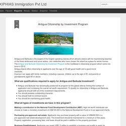 XIPHIAS Immigration Pvt Ltd: Antigua Citizenship by Investment Program