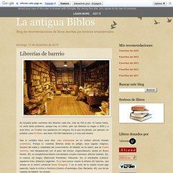 La antigua Biblos: Librerías de barrrio