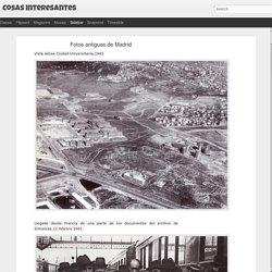 Cosas interesantes: Fotos antiguas de Madrid