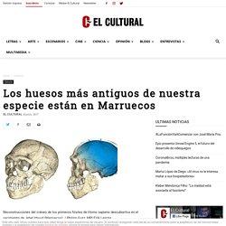 Los huesos más antiguos de nuestra especie están en Marruecos