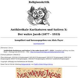 Der wahre Jacob (1877 - 1933) (Antiklerikale Karikaturen und Satiren X)