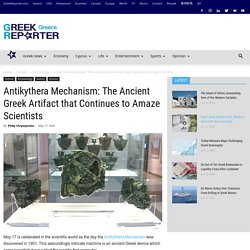 Antikythera Mechanism: The Ancient Greek Artifact that Continues to Amaze Scientists