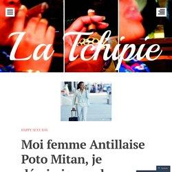 Moi femme Antillaise Poto Mitan, je démissionne de mes fonctions