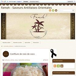 Confiture de noix de coco - Famoh - Saveurs Antillaises Orientales