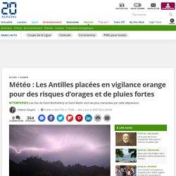 Météo : Les Antilles placées en vigilance orange pour des risques d'orages et de pluies fortes Le 29 juillet 2020