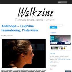 Antiloops – Ludivine Issambourg, l'interview