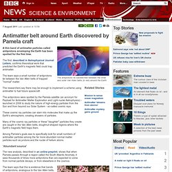 Antimatter belt around Earth discovered by Pamela craft