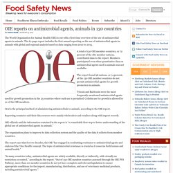 FOOD SAFETY NEWS 15/08/17 OIE reports on antimicrobial agents, animals in 130 countries