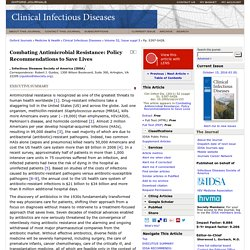 Combating Antimicrobial Resistance: Policy Recommendations to Save Lives