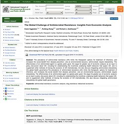 Int. J. Environ. Res. Public Health 2010, 7(8), 3141-3149; The Global Challenge of Antimicrobial Resistance: Insights from Econo