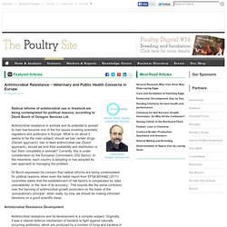 POULTRYSITE 21/02/12 Antimicrobial Resistance – Veterinary and Public Health Concerns in Europe
