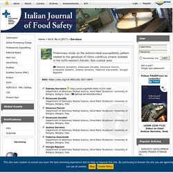 ITALIAN JOURNAL OF FOOD SAFETY 10/07/17 Preliminary study on the antimicrobial susceptibility pattern related to the genotype of Vibrio vulnificus strains isolated in the north-western Adriatic Sea coastal area