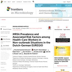 FRONTIERS IN MICROBIOOGY 22/08/16 MRSA Prevalence and Associated Risk Factors among Health-Care Workers in Non-outbreak Situations in the Dutch-German EUREGIO