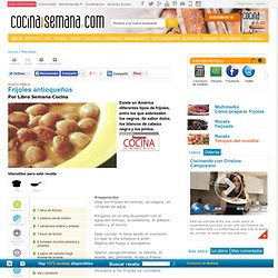 Fríjoles antioqueños, Recetas - CocinaSemana.com - Últimas Noticias