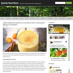 Cette recette de smoothie au curcuma en fait un antioxydant délicieux et puissant