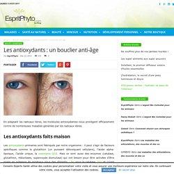 Les antioxydants : un bouclier anti-âge