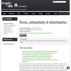 Stress, antioxydants et mitochondries