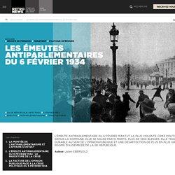 Les émeutes antiparlementaires du 6 février 1934