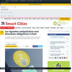 Les vignettes antipollution sont désormais obligatoires à Paris