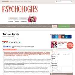 Antipsychiatrie : Définition de Antipsychiatrie