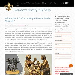 Antique Bronze Dealer Near Me FL, Sarasota