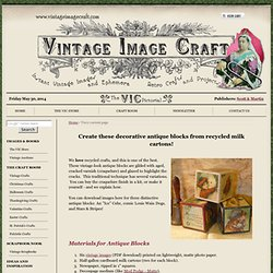 Antique Blocks, craft your own with a gilded craquelure varnish finish