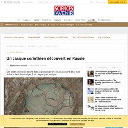 Un casque grec antique découvert en Russie Un casque corinthien découvert en Russie Un casque corinthien découvert en Russie