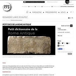 RMN - Grand Palais Moi, Auguste, Empereur de Rome côté Jeune Public : Petit dictionnaire de la Rome Antique