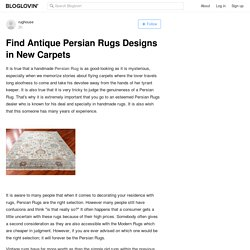 Find Antique Persian Rugs Designs in New Carpets