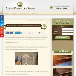 How to Take Care of Antique Wooden Furniture