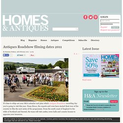 Antiques Roadshow filming dates 2011 | Homes and Antiques
