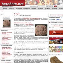 Antiquité - D'une écriture à l'autre - Herodote.net
