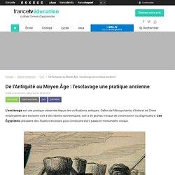 De l'Antiquité au Moyen Âge : l'esclavage une pratique ancienne - Francetv Éducation