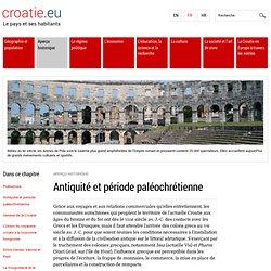Croatie.eu - Antiquité et période paléochrétienne