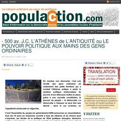– 500 av. J.C. L'ATHÉNES de L'ANTIQUITÉ ou LE POUVOIR POLITIQUE AUX MAINS DES GENS ORDINAIRES