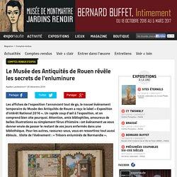 Le Musée des Antiquités de Rouen révèle les secrets de l'enluminure