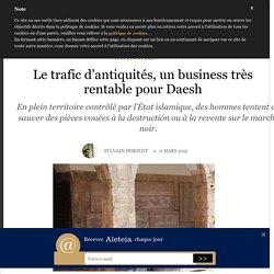 Le trafic d'antiquités, un business très rentable pour Daesh - Culture - Aleteia: la source Chrétienne de référence - Actualité & Spiritualité