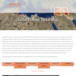 The Antiquities Coalition Site - Culture Under Threat Map