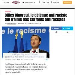 Gilles Clavreul, le délégué antiraciste qui n'aime pas certains antiracistes