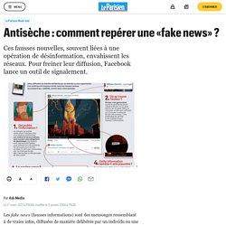 Antisèche : comment repérer une «fake news» ?