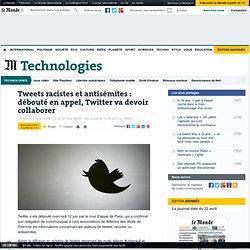 Tweets racistes et antisémites : débouté en appel, Twitter va devoir collaborer